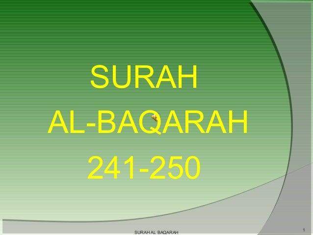 SURAH AL-BAQARAH 241-250 SURAH AL BAQARAH  1