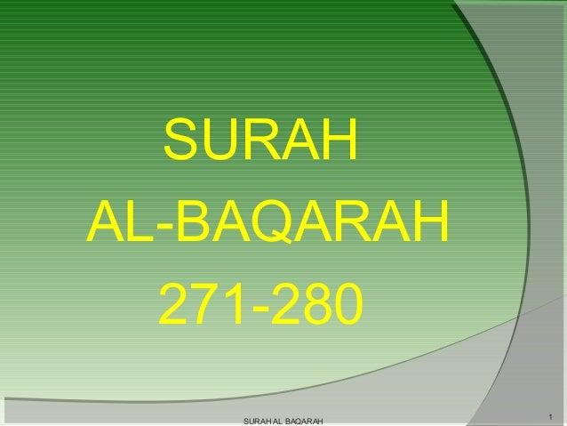 SURAH AL-BAQARAH 271-280 SURAH AL BAQARAH  1