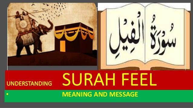UNDERSTANDING SURAH FEEL • MEANING AND MESSAGE