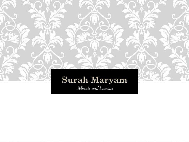Surah Maryam  Morals and Lessons