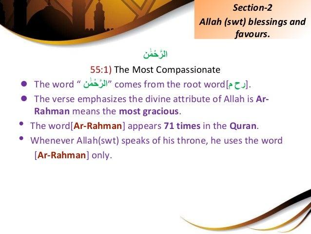"ن ََٰمْحَّالر 55:1) The Most Compassionate ● The word "" ن ََٰمْحَّ""الر comes from the root word[ رحم ]..."