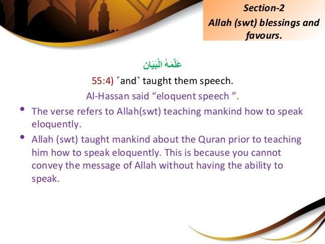 "ُِّهَمَّلَعانَيَبْلا 55:4) ˹and˺ taught them speech. Al-Hassan said ""eloquent speech "". • The verse refe..."