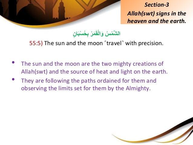 ُِّسَّْمشالُِّرَمَقْلاَوِّانَبْسُحِب 55:5) The sun and the moon ˹travel˺ with precision. • T...