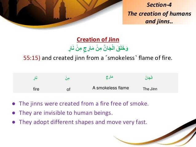 Creation of Jinn َِّقَلَخَوَِّّانَجْلاِّْنِمِّج ِارَمِّْنِمِّارَن 55:15) and created jin...