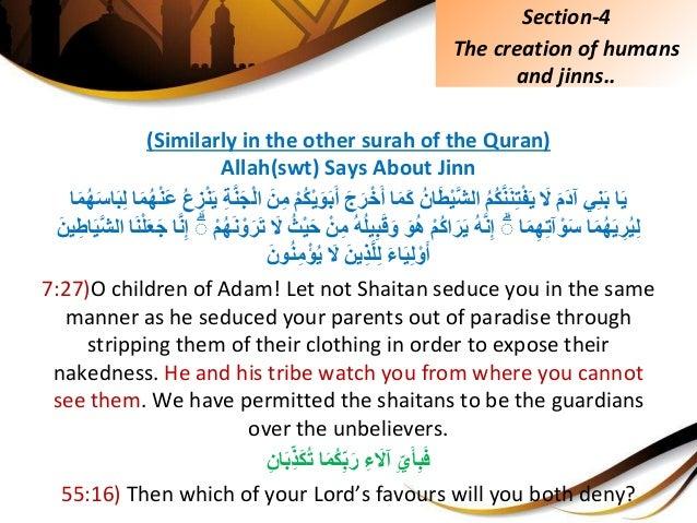 (Similarly in the other surah of the Quran) Allah(swt) Says About Jinn اَييِنَبَِّمَدآََِّلُِّمُكَّ...