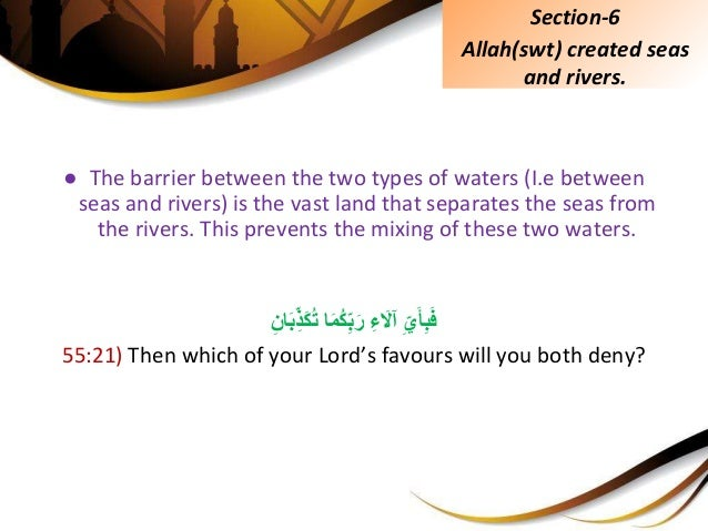 ● The barrier between the two types of waters (I.e between seas and rivers) is the vast land that separates the seas from ...