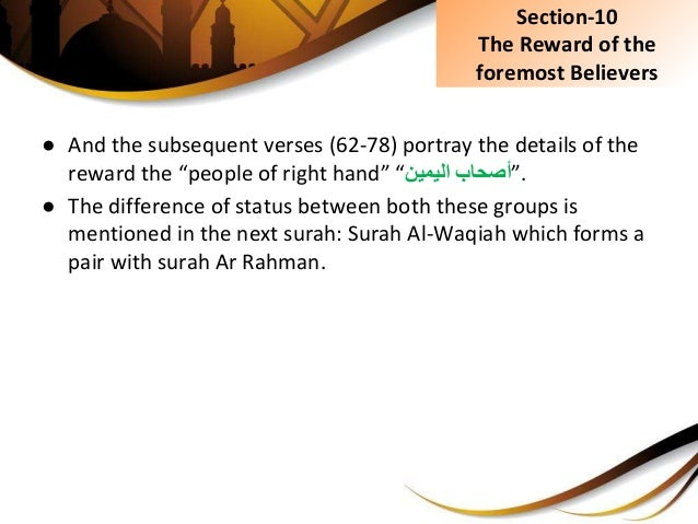 """● And the subsequent verses (62-78) portray the details of the reward the """"people of right hand"""" """" أصحاباليمين """". ● Th..."""