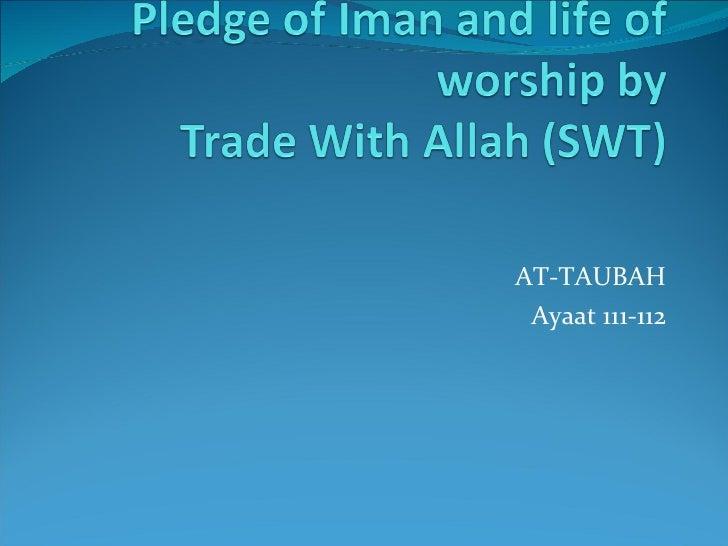 AT-TAUBAH Ayaat 111-112