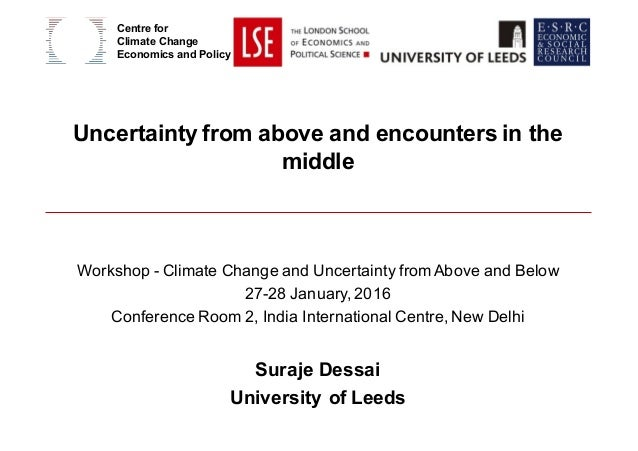 Uncertainty from above and encounters in the middle Workshop - Climate Change and Uncertainty from Above and Below 27-28 J...