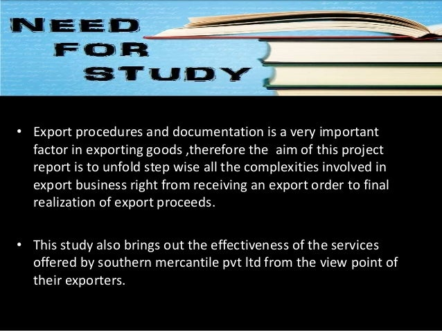 a study of export procedure and An icp should consist of operational export compliance policies and procedures () and a written set of guidelines that captures those policies and procedures 4 it provides guidelines on what should be done.