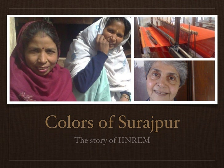 Colors of Surajpur    The story of IINREM