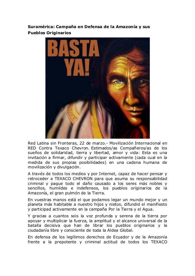 Suramérica: Campaña en Defensa de la Amazonía y sus Pueblos Originarios Red Latina sin Fronteras, 22 de marzo.- Movilizaci...