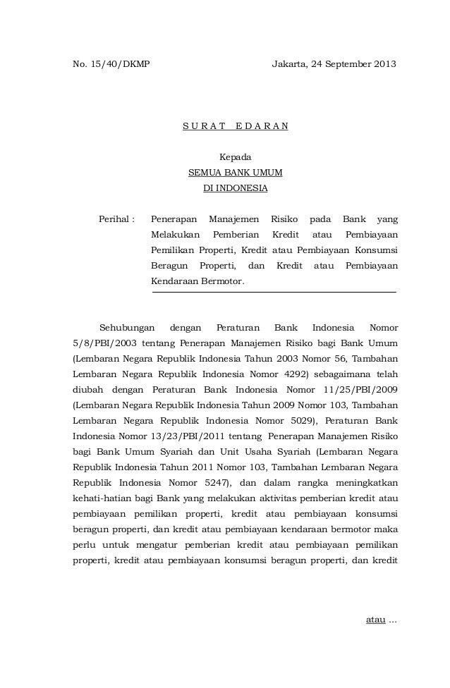 No. 15/40/DKMP Jakarta, 24 September 2013 S U R A T E D A R A N Kepada SEMUA BANK UMUM DI INDONESIA Perihal : Penerapan Ma...