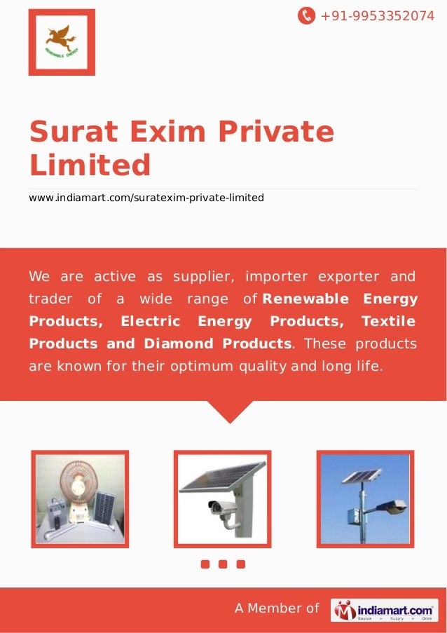 +91-9953352074  Surat Exim Private Limited www.indiamart.com/suratexim-private-limited  We are active as supplier, importe...