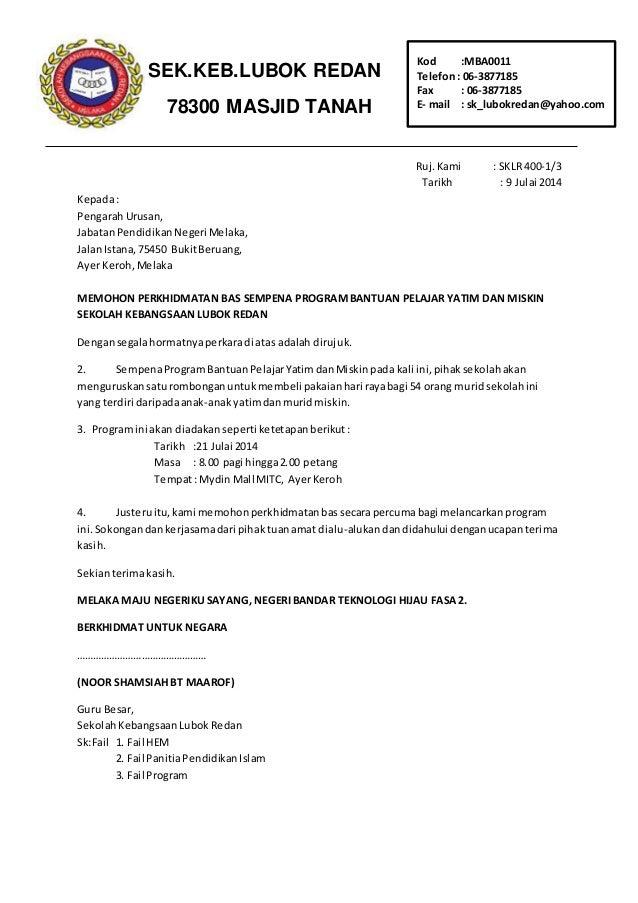 Ruj.Kami : SKLR 400-1/3 Tarikh : 9 Julai 2014 Kepada: PengarahUrusan, JabatanPendidikanNegeri Melaka, JalanIstana,75450 Bu...