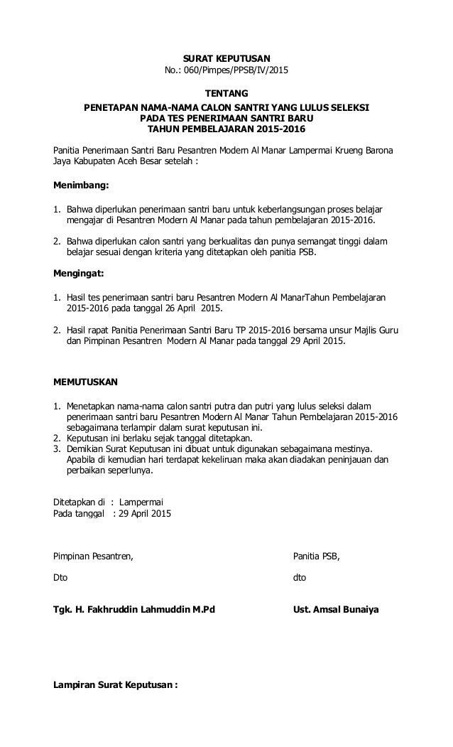 SURAT KEPUTUSAN No.: 060/Pimpes/PPSB/IV/2015 TENTANG PENETAPAN NAMA-NAMA CALON SANTRI YANG LULUS SELEKSI PADA TES PENERIMA...