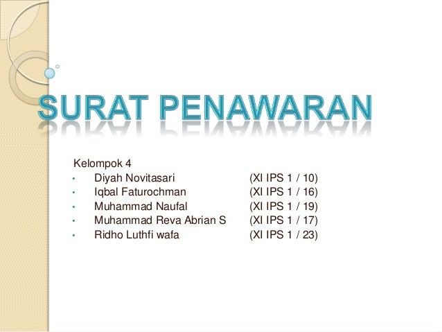 Kelompok 4 • Diyah Novitasari (XI IPS 1 / 10) • Iqbal Faturochman (XI IPS 1 / 16) • Muhammad Naufal (XI IPS 1 / 19) • Muha...