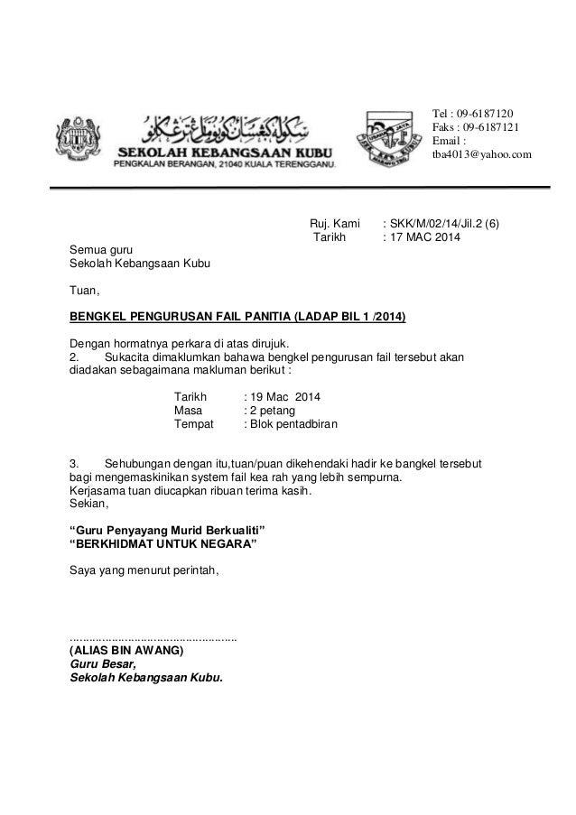 Ruj. Kami : SKK/M/02/14/Jil.2 (6) Tarikh : 17 MAC 2014 Semua guru Sekolah Kebangsaan Kubu Tuan, BENGKEL PENGURUSAN FAIL PA...