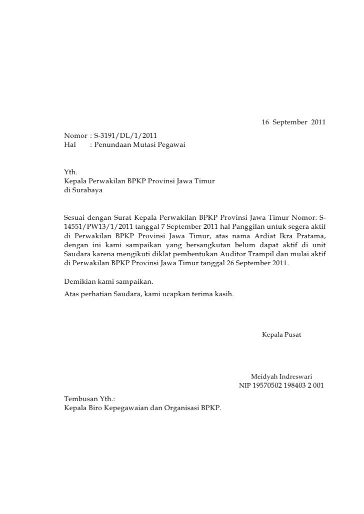 16  September  2011<br />Nomor:S-3191/DL/1/2011                 <br />Hal:Penundaan Mutasi Pegawai<br />Yth.<br />Kepala P...