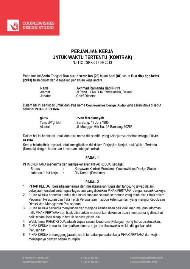 PERJANJIAN KERJA UNTUK WAKTU TERTENTU (KONTRAK) No.112 / SPK-01 / 04/ 2013 Pada hari ini Senin Tanggal Dua puluh sembilan ...