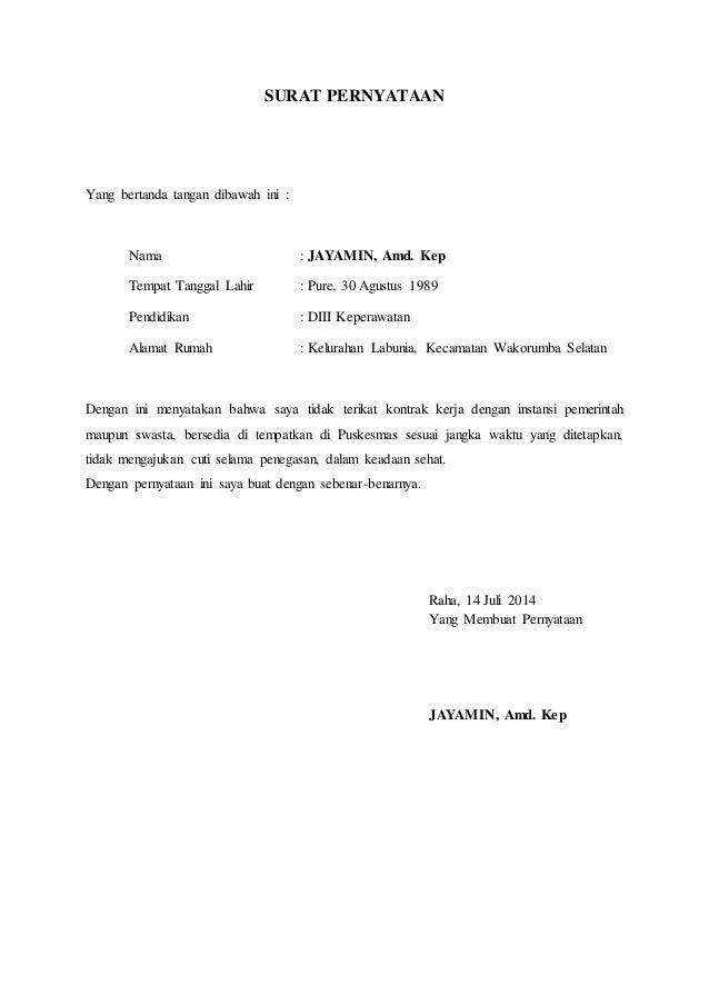 SURAT PERNYATAAN Yang bertanda tangan dibawah ini : Nama : JAYAMIN, Amd. Kep Tempat Tanggal Lahir : Pure, 30 Agustus 1989 ...