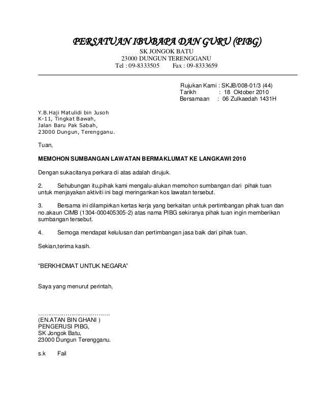 PERSATUAN IBUBAPA DAN GURU (PIBG) SK JONGOK BATU 23000 DUNGUN TERENGGANU Tel : 09-8333505 Fax : 09-8333659 Rujukan Kami : ...