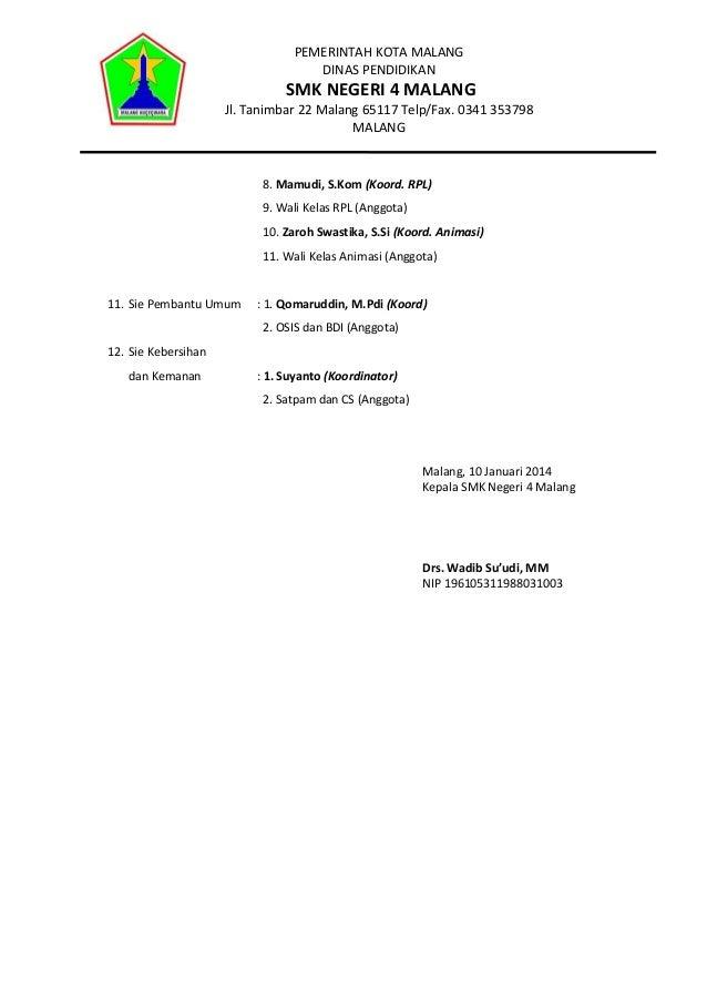 PEMERINTAH KOTA MALANG DINAS PENDIDIKAN  SMK NEGERI 4 MALANG  Jl. Tanimbar 22 Malang 65117 Telp/Fax. 0341 353798 MALANG  8...