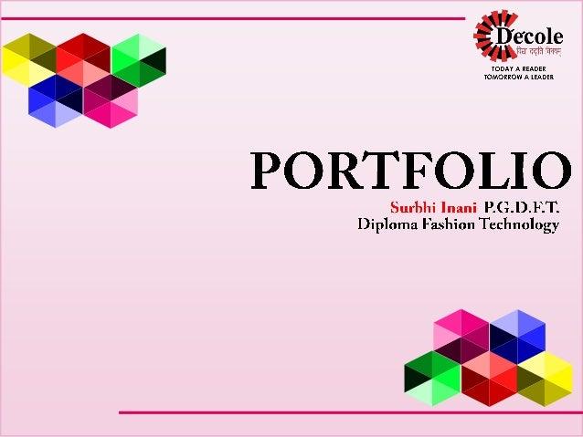 Fashion Technology Portfolio Surbhi Inani Post Graduate Diploma In Fa