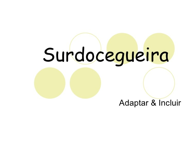 Surdocegueira Adaptar & Incluir