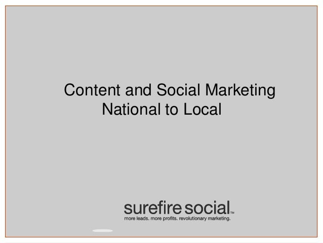 Content and Social Marketing National to Local