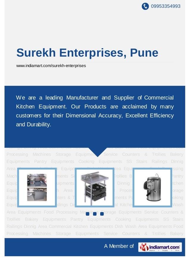 09953354993     Surekh Enterprises, Pune     www.indiamart.com/surekh-enterprisesCommercial Kitchen Equipments Dish Wash A...