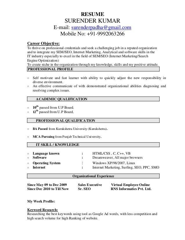 RESUME SURENDER KUMAR E Mail: Surenderpadha@gmail.com Mobile No: + ...  Resume Professional Skills