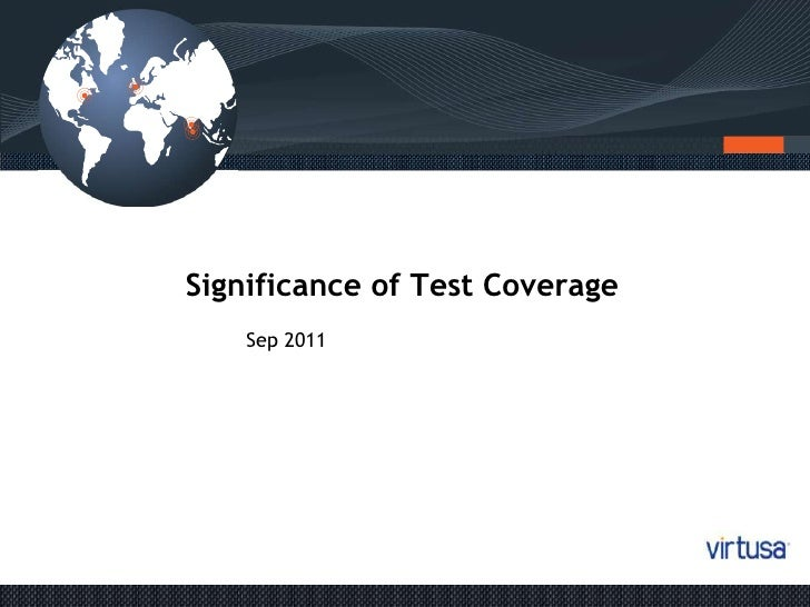 Significance of Test Coverage<br />Sep 2011<br />