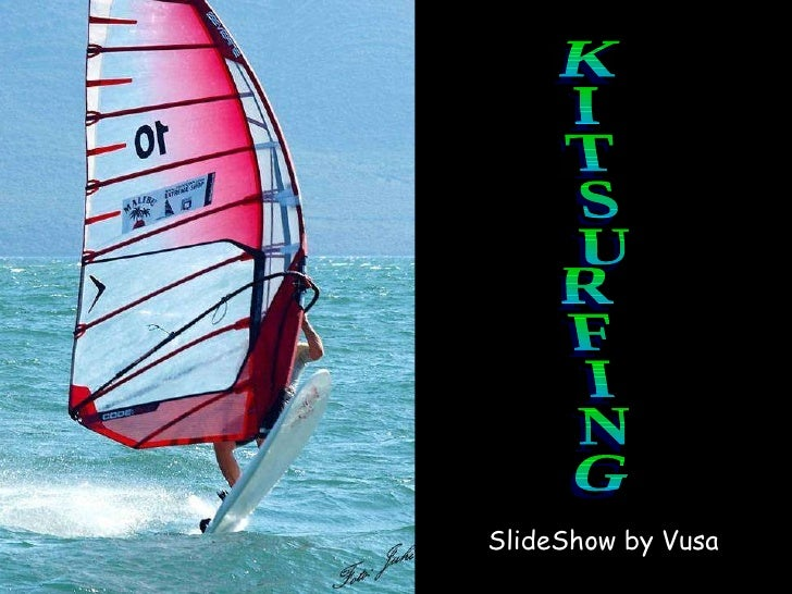 SlideShow by Vusa KITSURFING