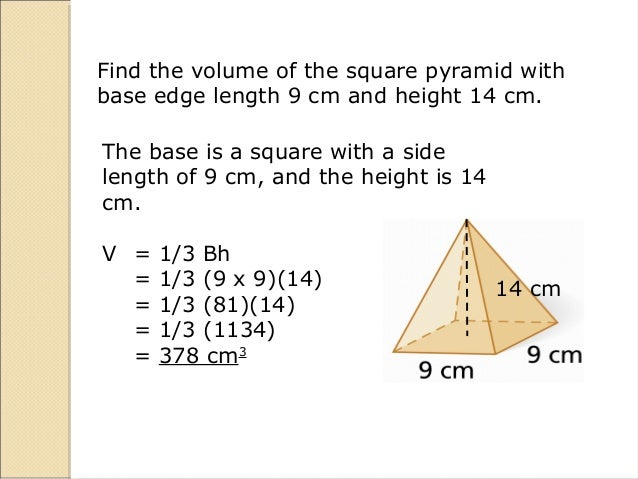 Surface area and volume find the volume of the square pyramid ccuart Choice Image