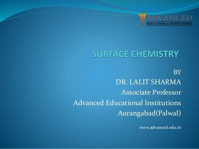 BY DR. LALIT SHARMA Associate Professor Advanced Educational Institutions Aurangabad(Palwal) www.advanced.edu.in