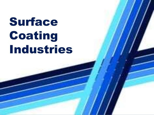 surface coating industries