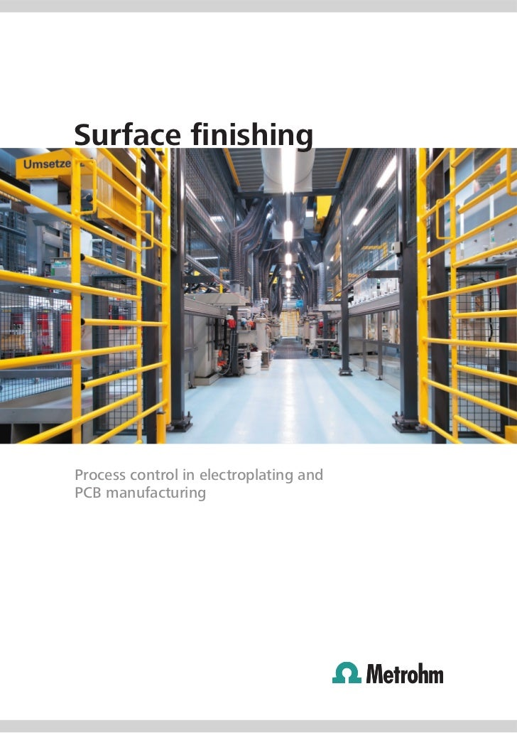 Surface finishingProcess control in electroplating andPCB manufacturing