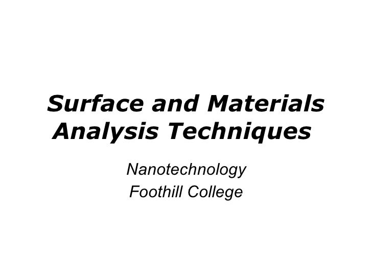 Surface and Materials Analysis Techniques  Nanotechnology Foothill College