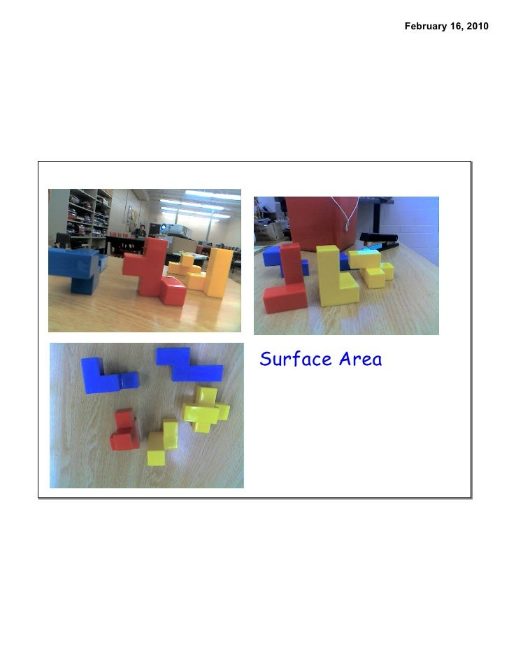 February 16, 2010     Surface Area
