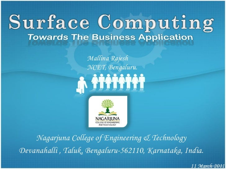 Mallina Rajesh                    NCET, Bengaluru.    Nagarjuna College of Engineering & TechnologyDevanahalli , Taluk, Be...