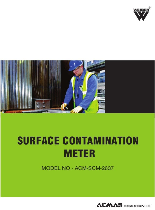 R  SURFACE CONTAMINATION METER MODEL NO.- ACM-SCM-2637