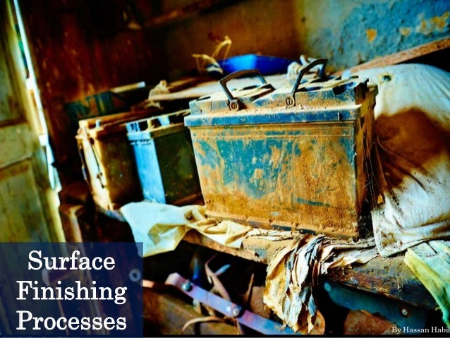 Surface Finishing Processes By Hassan Habib