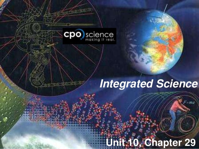 Integrated Science Unit 10, Chapter 29