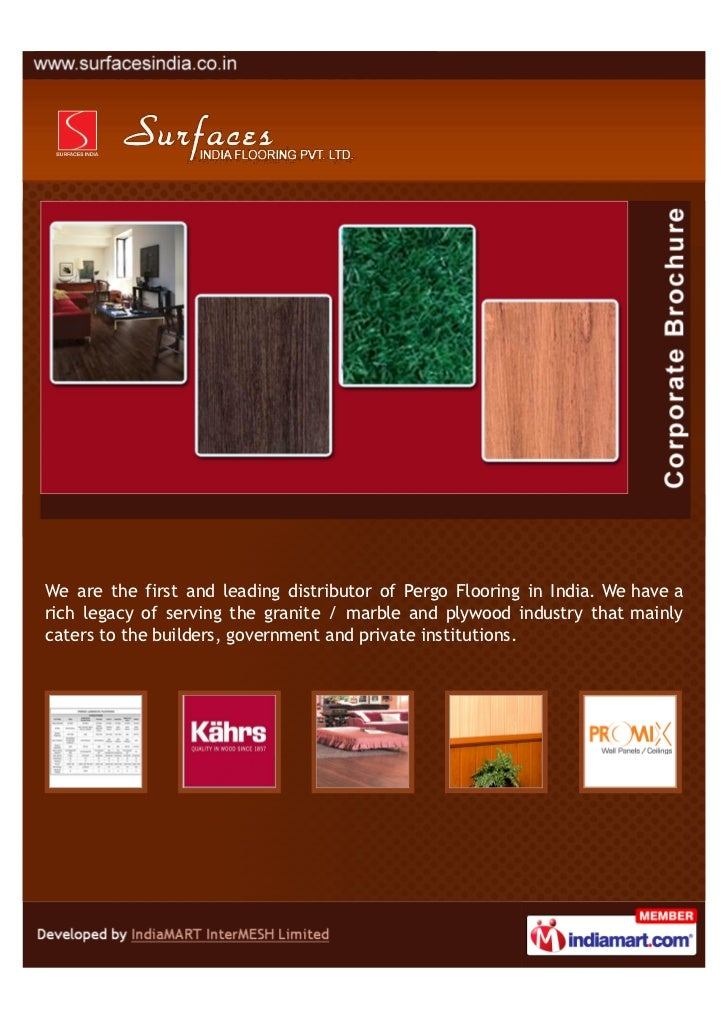 We are the first and leading distributor of Pergo Flooring in India. We have arich legacy of serving the granite / marble ...