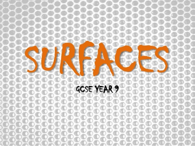 SURFACES GCSE YEAR 9