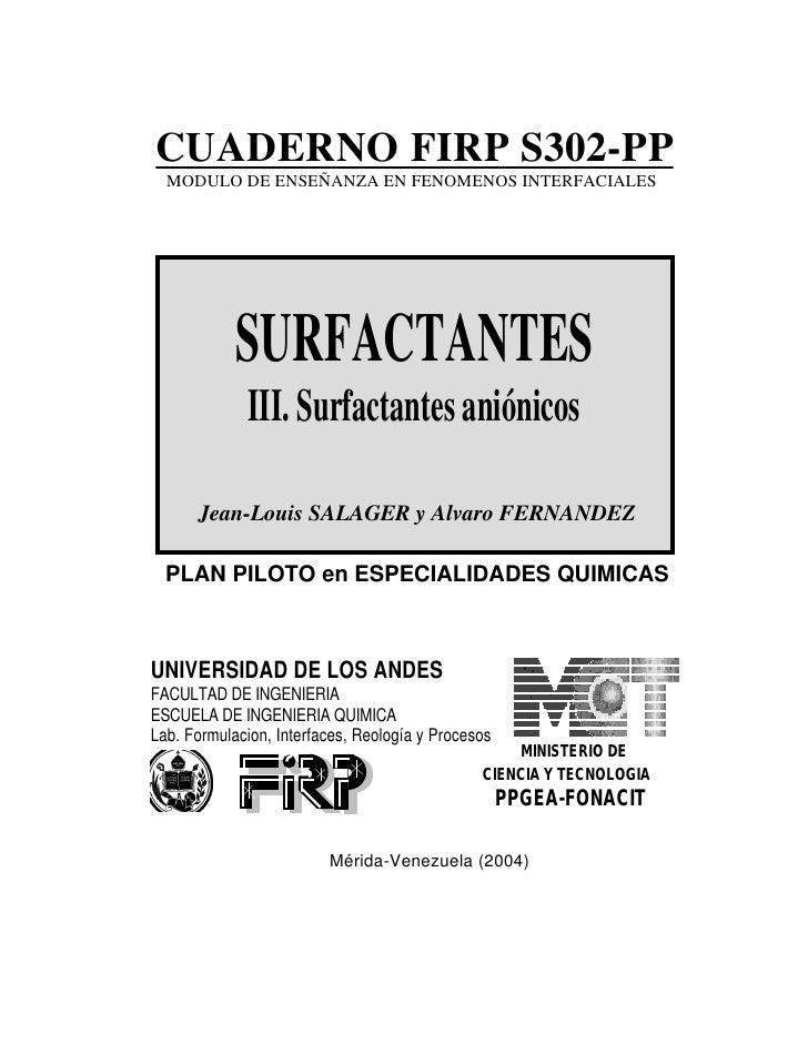CUADERNO FIRP S302-PP  MODULO DE ENSEÑANZA EN FENOMENOS INTERFACIALES            SURFACTANTES              III. Surfactant...