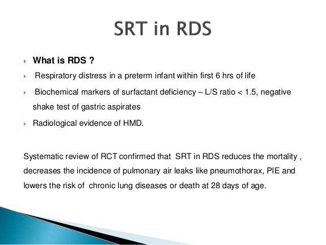 surfactant replacement therapy in the neonate Little information is available on the energy expenditure of infants with increased  work of breathing from respiratory distress syndrome (rds) a study was.