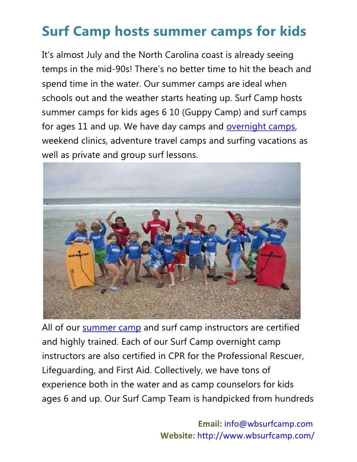 Surf Camp hosts summer camps for kidsIt's almost July and the North Carolina coast is already seeingtemps in the mid-90s! ...
