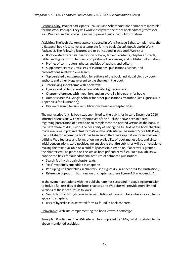 Proposal SURF Call Enhanced Publication, VKS / KNAW e-Humanities Group    Responsibility: Project participants Beaulieu an...